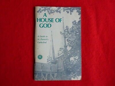 A House Of God: A Guide To St. Patricks Cathedral, Melbourne By D. Chamberlin