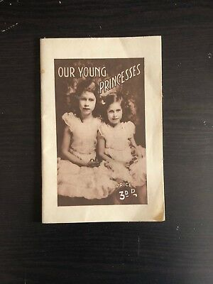 Vintage Collectable Book - OUR YOUNG PRINCESSES - Elizabeth and Margaret  RARE