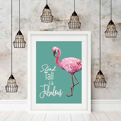 Wall Art Print, Quotes, Flamingo, Home Decor, Poster. Unframed