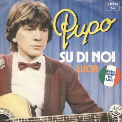 "PUPO: Su Di Noi // Lucia (1980) 7"" Single"