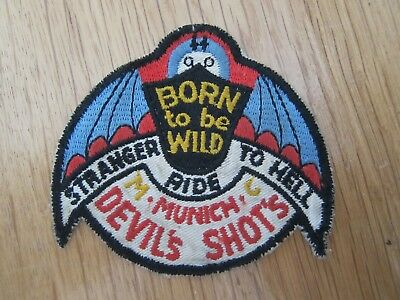 Mc Patch Born To Be Wild Mc Munich Devils Shots Stranger To Hell Ride München