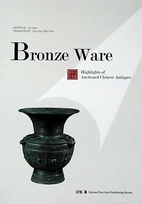 Book: Highlights of Auctioned Chinese Antiques: Bronze Ware
