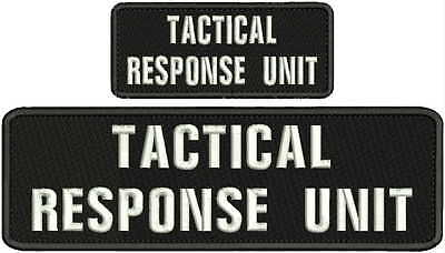 TACTICAL RESPONSE UNIT 3X10  and 2x5EMBROIDRY PATCHhook on back