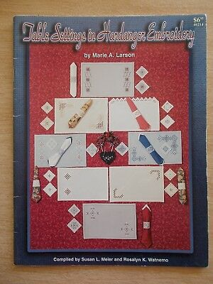 Table Settings in Hardanger Embroidery~Marie A. Larson~33pp P/B~1997