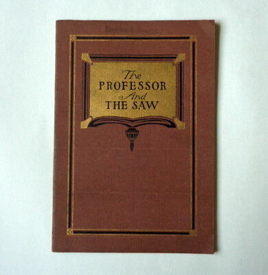 1915 TOOL ADVERTISING Book The PROFESSOR & THE SAW Illustrated SIMONDS MFG