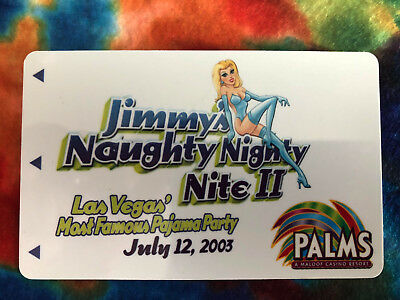 Palms Hotel & Casino Jimmy's Naughty Nite II 2003 Limited Edition Room Key