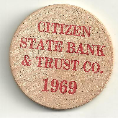 High Grade Wooden Nickel 1969 Citizen Bank And Trust Chillicothe Missouri-Jn292