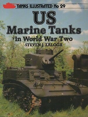 TANKS ILLUSTRATED No. 29: US Marine Tanks in World War Two (II) by Steven Zaloga