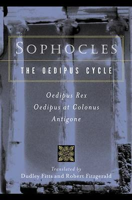 Sophocles, the Oedipus Cycle : Odeipus Rex, Oedipus at Colonus, Antigone by Sop…