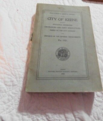 Annual Town Report City Of Keene NH 1921Vintage Genealogy