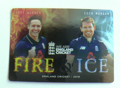 WOAKES / MORGAN FIRE & ICE CARD FI-5 tap n play ENGLAND CRICKET 2018 ECB MINT
