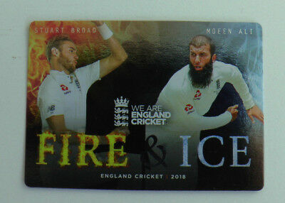 BROAD / ALI FIRE & ICE CARD FI-4 tap n play ENGLAND CRICKET 2018 ECB MINT
