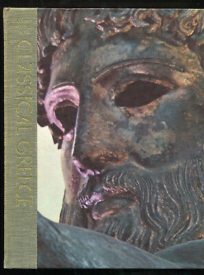Classical Greece  Great Ages Of Man Series  Time – Life Books  Hardcover  ©1965