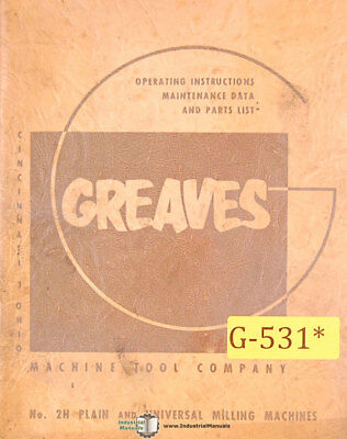Greaves 2, Milling Installation Operations Wiring and Parts Manual Year (1954)