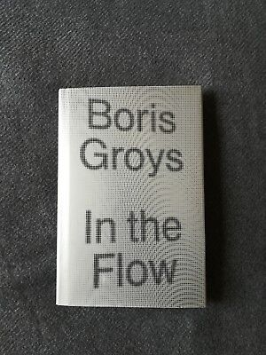 Boris Groys - In the flow - Hardcover / tapa dura - Verso