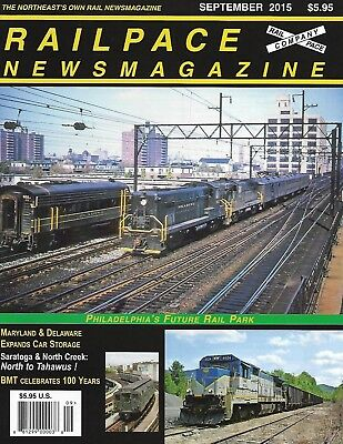 Railpace News Magazine Sept 2015 Philly's Future Rail Park MD & Del Car Storage