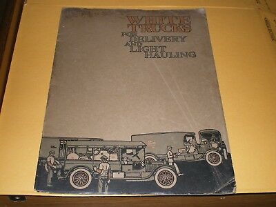 Old 1919 White Trucks For Delivery And Light Hauling Advertising Booklet Catalog