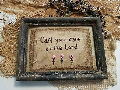 """Primitive Country Stitchery Home Decor 5x7 UNFRAMED """"Cast Your Care"""" Embroidery"""