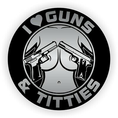 I Love GUNS AND TITTIES Funny Hard Hat Sticker Motorcycle Helmet Decal Stickers
