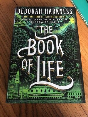 All Souls Trilogy: The Book of Life Bk. 3 by Deborah Harkness (Hardcover)