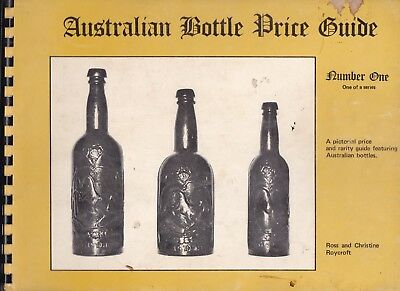 AUSTRALIAN BOTTLE PRICE GUIDES by ROYCROFT, Ross & Christine. Vols 1-3 1976-1981