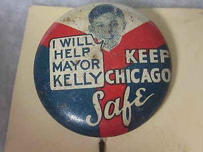Old I Will Help Mayor Kelly Keep Chicago Safe Political Pin Back Pinback