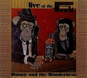 Live At The Fuck - DANNY/WONDERBRAS THE [2x CD]