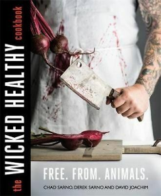 The Wicked Healthy Cookbook Free.From.Animals (hardcover 2018)