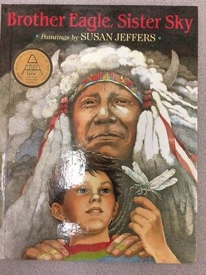 """Brother Eagle Sister Sky"" Hardcover by Susan Jefferies Free Ship"