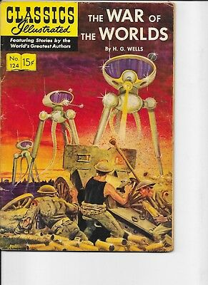 Classics Illustrated  #124  hrn 125  The War of the Worlds  1st print