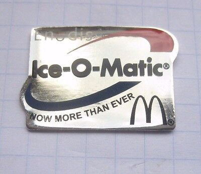 M / ICE-O-MATIC / NOW MORE THAN EVER ....................Mc DONALD`s-Pin (148j)