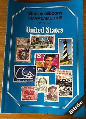 STANLEY GIBBONS Stamp Catalogue part 22 United States of America 4th Edition.