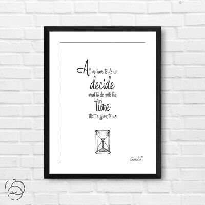 "Gandalf Quote Poster Print ""All We Have To Do Is..."" Lord Of The Rings LOTR"