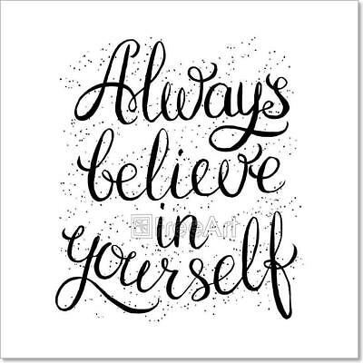 Always Believe In Yourself Art Print Home Decor Wall Art Poster - C