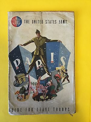 The United States Army, Guide For Leave Troops, 'While in Paris' WW II Soldiers