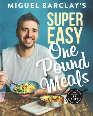 Super Easy One Pound Meals by Miguel Barclay NEW