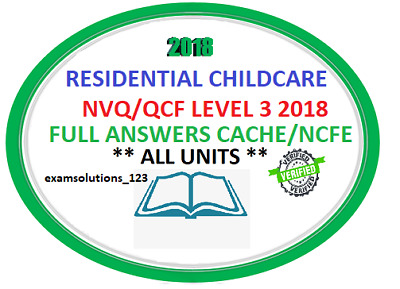 Residential Childcare Answers Level 3 Diploma NVQ/QCF 2018 CACHE NCFE