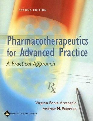 Pharmacotherapeutics for Advanced Practice : A Practical Approach by Virginia...