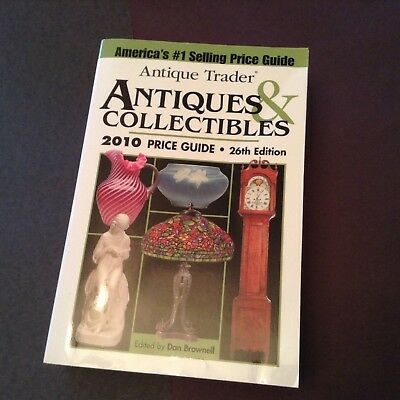 Antique Trader Antiques & Collectibles 2010 Price Guide