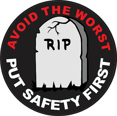 Avoid the worst put safety first hard hat sticker, CS-17