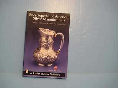 Encyclopedia of American Silver Manufactures: A Schiffer Book for Collectors, Br