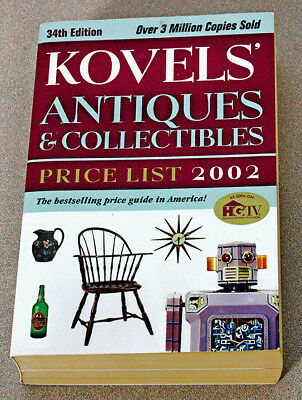 Kovels' Antiques and Collectibles Price List 2002 by Ralph M. Kovel and Terry H.