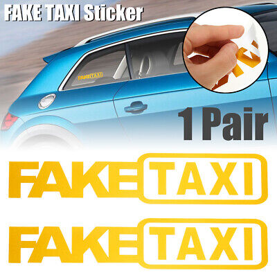 2x FAKE TAXI FakeTaxi Car Auto Van Vinyl Funny Sticker Decal Decoration Yellow