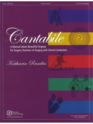 Katharin Rundus Cantabile A Manual Of Beautiful Singing Voice SHEET MUSIC BOOK