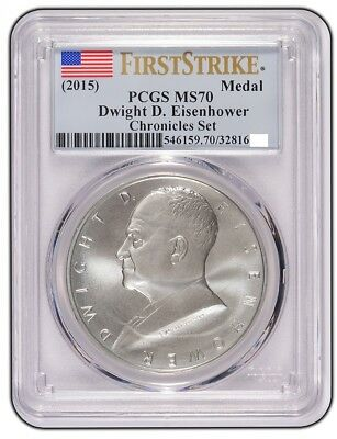 2015 Dwight D Eisenhower Coin and Chronicles Dollar PCGS MS70 FIRST STRIKE