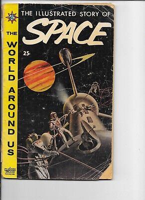 Classics Illustrated World Around Us  #5  The Story of Space