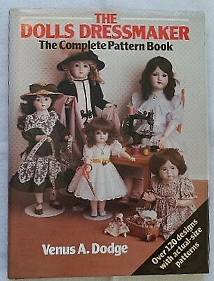 The Dolls Dressmaker - The Complete Pattern Book