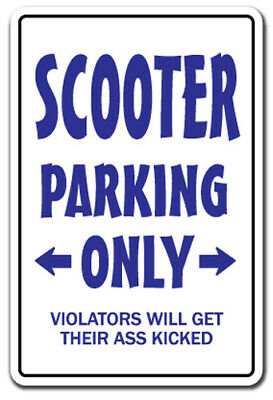 SCOOTER PARKING Sign redneck hillbilly nickname Dixie country southern 12""