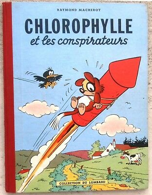 Chlorophylle et les Conspirateurs EO 1956 TTBE + Point Tintin Macherot