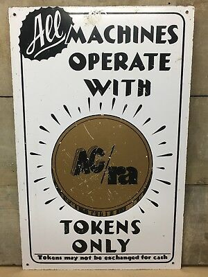 Vintage Arcade Carnival Video Games Coin operated machines AC / RA Tokens Sign